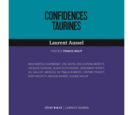 Confidences taurines