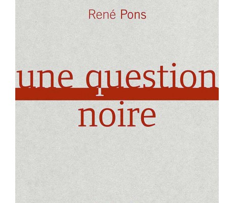 Une question noire